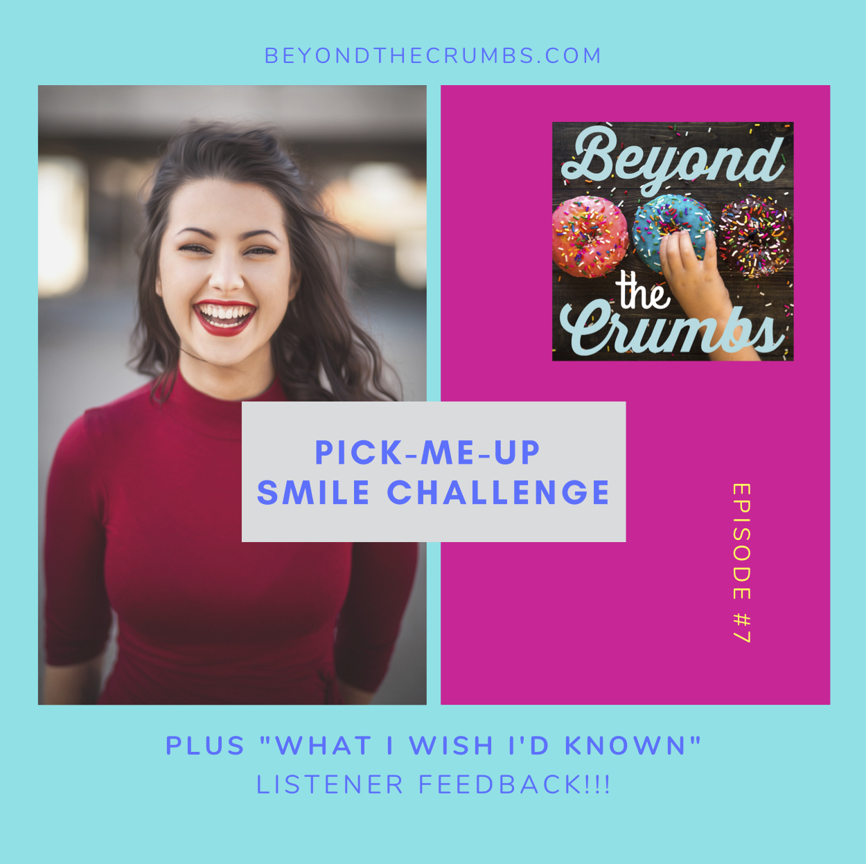 Pick-Me-Up Smile Challenge/New Parent Wisdom