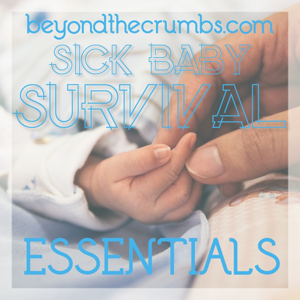 Surviving a sick baby